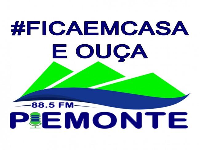 #FICAEMCASA E OUÇA PIEMONTE FM 88.5