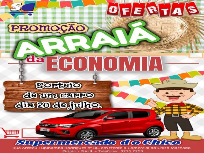 ARRAIÁ DA ECONOMIA DO SUPERMERCADO DO CHICO