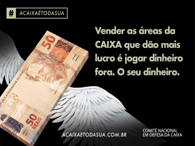 FENAE lança Campanha a Caixa e toda e sua em defesa do banco publico