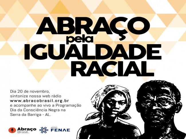ABRAÇO PELA IGUALDADE RACIAL