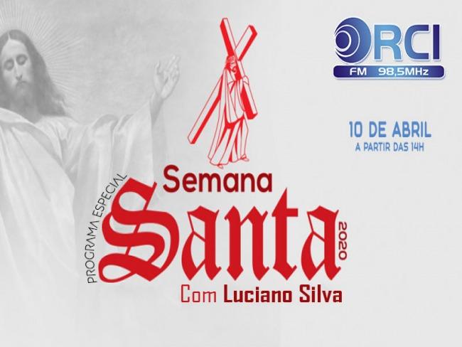 PROGRAMA ESPECIAL DE SEMANA SANTA 2020 NA RCI FM