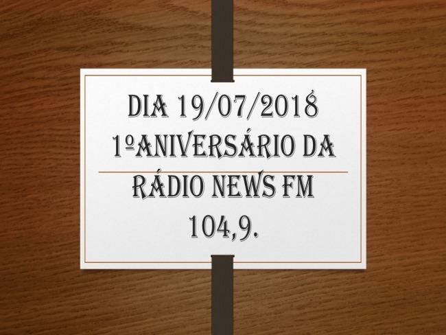 Aniversário de 1 Ano da Rádio News FM