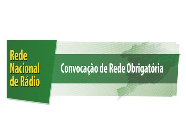 ATENÇÃO - CONVOCADA REDE NACIONAL OBRIGATÓRIA DE RÁDIO