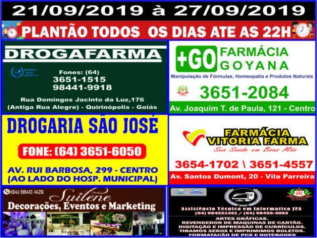 As Farmácias de Plantão em Quirinópolis até as 22 horas.